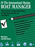 img - for The International Marine Boat Manager: Your Vessel's Custom Handbook of Operating and Service Procedures book / textbook / text book