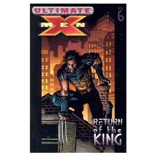 Download Ultimate X Men Vol 6 Return Of The King Download Pdf Or