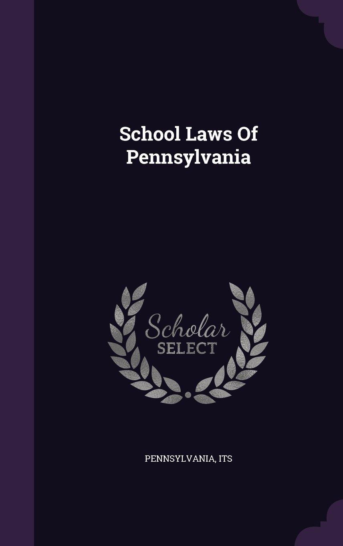 Download School Laws of Pennsylvania pdf epub