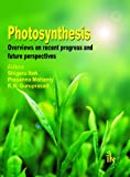 Photosynthesis Overviews on Recent Progress and Future Perspecti, Shigeru, Itoh and Mohanty, Prasanna, 9381141002