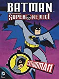 Batman - Super Nemici - Catwoman [Italian Edition]