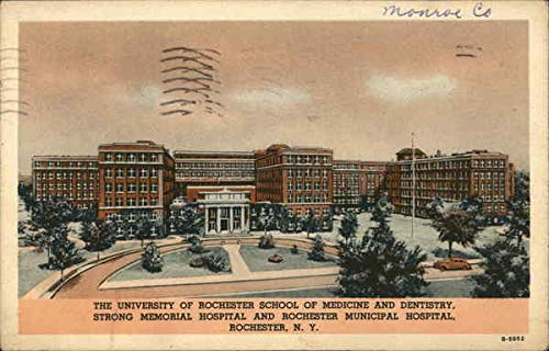 The University of Rochester School of Medicine and Dentistry Rochester, New York Original Vintage ()