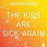 "The Kids Are Sick Again [DISC 2] [7"" VINYL]"