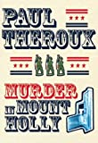 Murder in Mount Holly, Paul Theroux, 0802126049
