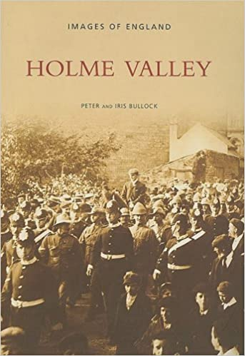 Holme Valley (Archive Photographs)