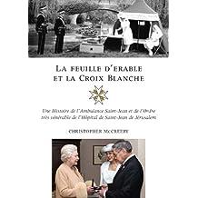 La feuille d'erable et la Croix-Blanche
