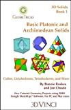 Basic Platonic and Archimedean Solids, Bonnie Roskes, 1935135813