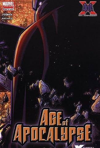 X-Men Age of Apocalypse #6 : Chrysalis (Marvel Comics) (Xmen Age Of Apocalypse Complete)