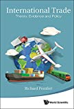 International Trade:Theory, Evidence and Policy