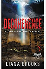 Decoherence: A Time & Shadows Mystery Mass Market Paperback