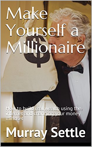 A Step by Step Guide to Making a Million Dollars