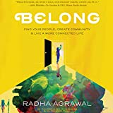 #10: Belong: Find Your People, Create Community & Live a More Connected Life