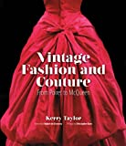 Vintage Fashion and Couture, Kerry Taylor, 177085262X