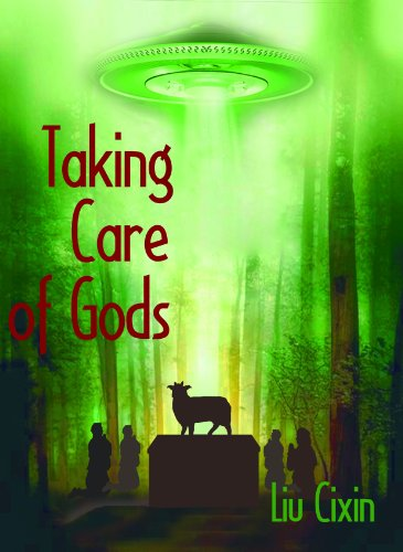 Taking Care Of Gods Short Stories By Liu Cixin Book 10 Kindle