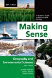 Making Sense in Geography and Environmental Sciences, Margot Northey and David B. Knight, 0195445821