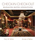 Check-In Check-Out : Managing Hotel Operations, Vallen, Jerome J. and Vallen, Gary K., 0132059673