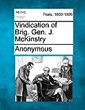 Vindication of Brig. Gen. J. Mckinstry, Anonymous, 1275500048