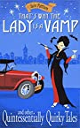 That's Why The Lady Is A Vamp - and other Quintessentially Quirky Tales: Comic gems with a hint of mischief
