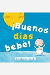 ¡Buenos días bebé! (Spanish Edition) Paperback