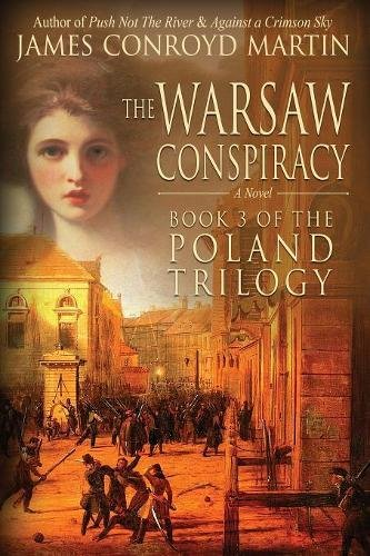 Download The Warsaw Conspiracy (The Poland Trilogy Book 3) (Volume 3) pdf