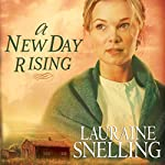 A New Day Rising: Red River of the North Series #2   Lauraine Snelling