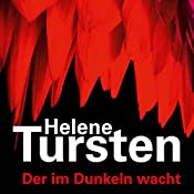 Der im Dunkeln wacht   Helene Tursten