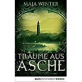 Träume aus Asche: Roman (Sternenbrunnen 4) (German Edition)