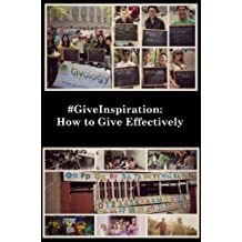 #GiveInspiration: How to Give Effectively