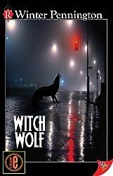 Witch Wolf (Kassandra Lyall Preternatural Investigator Series Book 1)