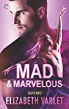 Mad & Marvelous (Sassy Boyz Book 4)