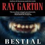 Bestial | Ray Garton