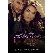 Destinos Traçados (Série Destinos Livro 1)