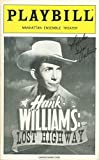 Playbill, Manhattan Ensemble Theater: Hank Williams: Lost Highway, February 2003, Volume 119, Number 2 (Jason Petty, Stephen G. Anthony, Margaret Bowman, Michael W. Howell, Drew Perkins…