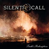 Truth's Redemption by Silent Call (2014-10-07)