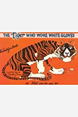 The Tiger Who Wore White Gloves by Brooks, Gwendolyn, Jones, Timothy (2006) Paperback Paperback
