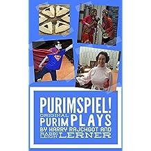 Purimspiel!: Original Purimspiel Plays