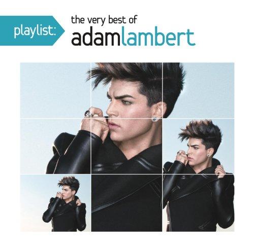 Playlist: The Very Best Of Adam Lambert (Adam Lambert Best Performance)