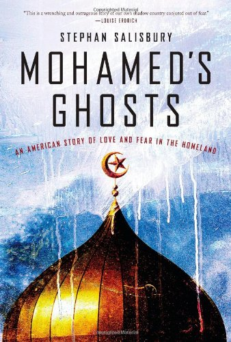 Mohamed's Ghosts: An American Story of Love and Fear in the - Stores In Md Salisbury