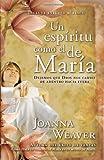 Un Espiritu Como el de Maria, Joanna Weaver, 1599791250