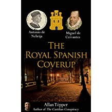 The Royal Spanish Coverup