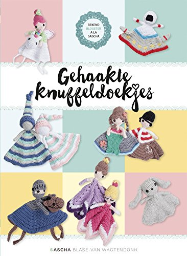 Amazoncom Gehaakte Knuffeldoekjes Dutch Edition Ebook Sascha