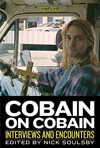 Cobain on Cobain: Interviews and Encounters (Musicians in Their Own Words) [Nick Soulsby] (Tapa Dura)