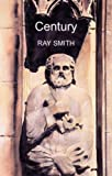 """Century (Biblioasis Renditions)"" av Ray Smith"