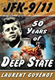 Book Cover for JFK-9/11: 50 Years of Deep State