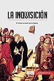 img - for La Inquisici n: El brazo armado de la Iglesia (Spanish Edition) book / textbook / text book