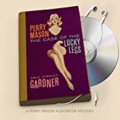 The Case of the Lucky Legs: Perry Mason Series, Book 3 | Erle Stanley Gardner