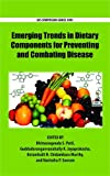 img - for Emerging Trends in Dietary Components for Preventing and Combating Disease (ACS Symposium Series) book / textbook / text book