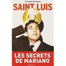 SAINT-LUIS : UNE VIE DE LUIS MARIANO