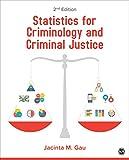 Statistics for Criminology and Criminal Justice, Gau, Jacinta M. (Michele), 1483378454