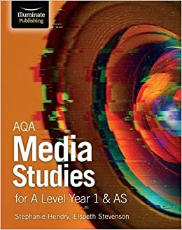 Aqa Media Studies For A Level Year 1 As Student Book